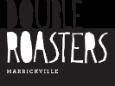Double Roasters